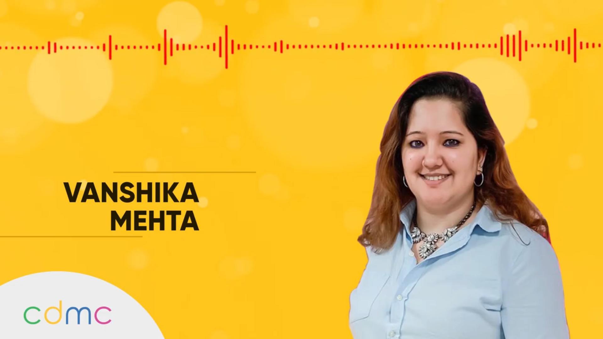 CDMC – Abhishek Singh in conversation with Vanshika Mehta