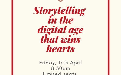 Storytelling in the Digital Age to Win Hearts [17 April 2020]