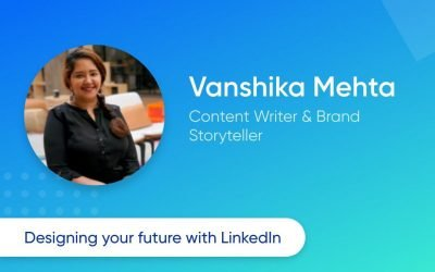 Designing Your Future With Linkedin [14 December 2019]