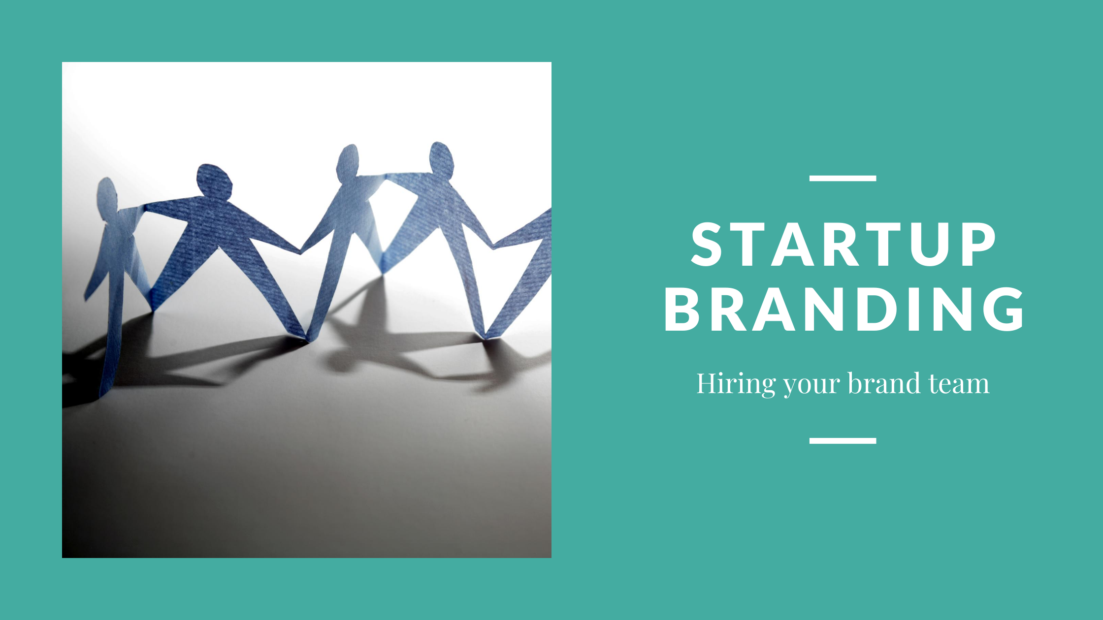 Startup branding: 5 functional skills you need to look for when hiring a branding specialist
