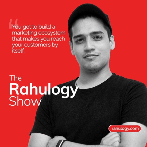 Importance of Branding in B2B industry with Vanshika Mehta- The Rahulogy Show