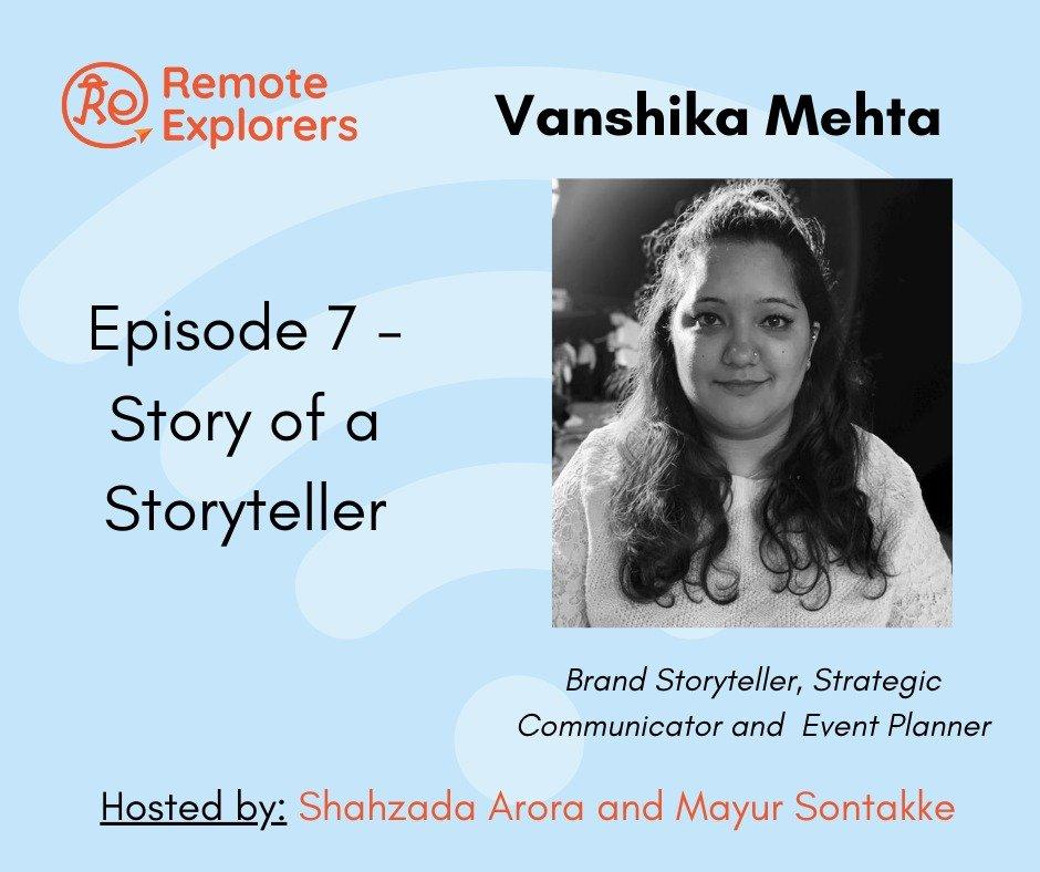 Remote Explorer's Podcast; Story of a Storyteller